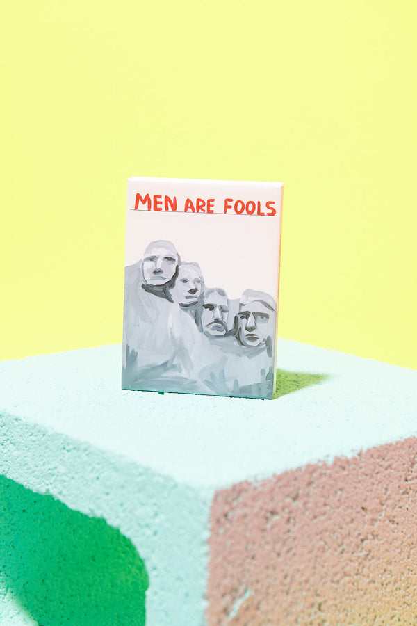 MEN ARE FOOLS Magnet Third Drawer Down X David Shrigley