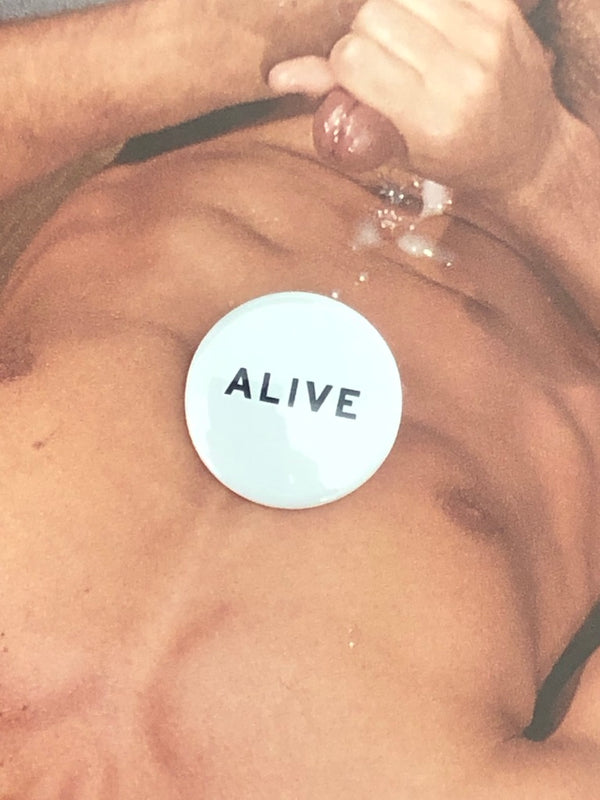 Alive Button by Word for Word Factory
