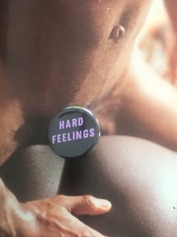 Hard Feelings Button by Word for Word Factory