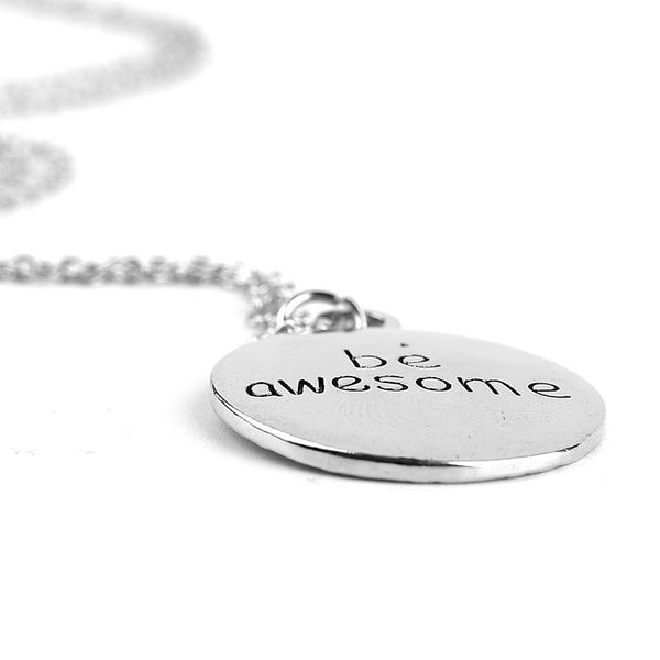 Quote Be Awesome Pendant Necklace , necklace - ornacraft