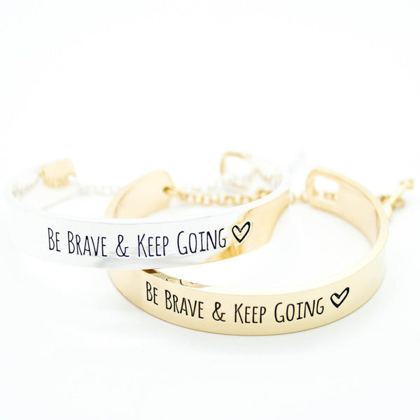 "Engraved ""Be Brave And Keep Going"" Bangle Bracelet , bracelet - ornacraft"
