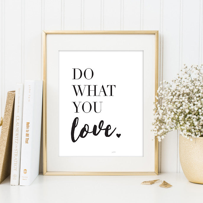 Do What You Love Art Print // Office Decor