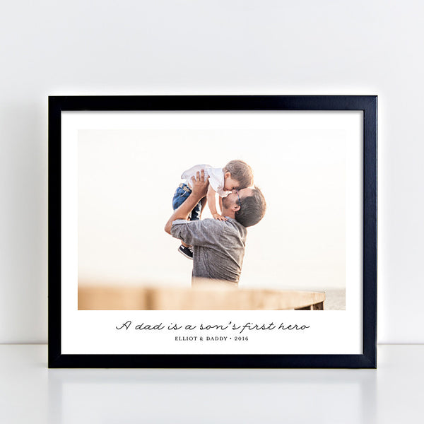 A Dad is a Son's First Hero // Photo Quote Print