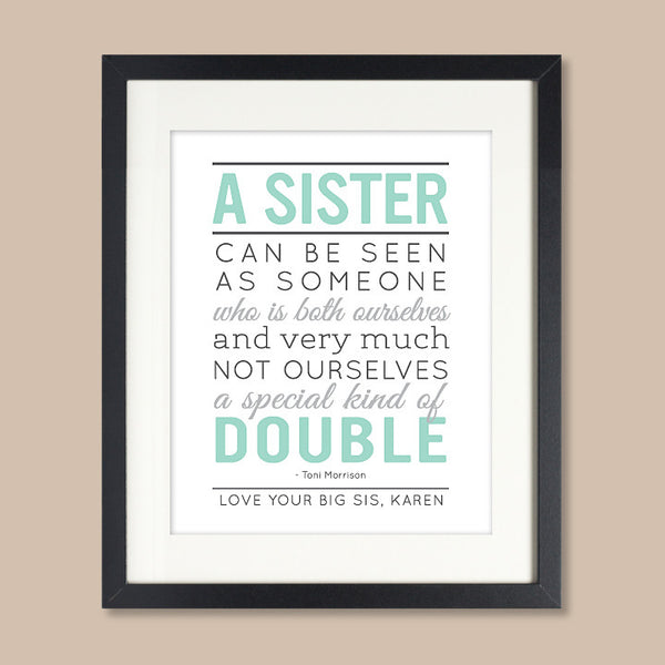 Personalized Sister Quote Art Print // Special Sister