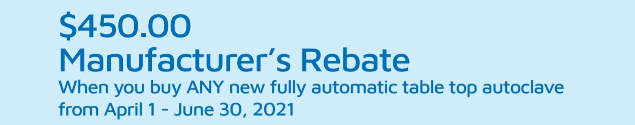 Rebate for Fully Automatic Autoclaves Tuttnauer $450 off new models in q2
