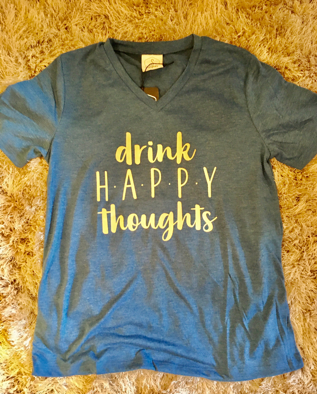 T-Shirt- Drink Happy Thoughts