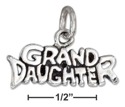 "Sterling Silver Antiqued ""Granddaughter"" Charm 