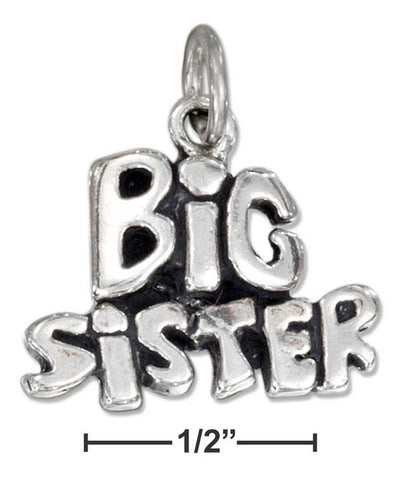 "Sterling Silver Antiqued ""Big Sister"" Charm 