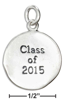 "Sterling Silver Round ""Class Of 2015"" Charm 