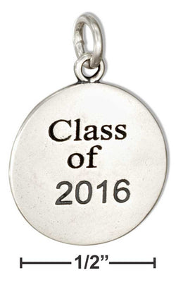 "Sterling Silver Round ""Class Of 2016"" Charm 