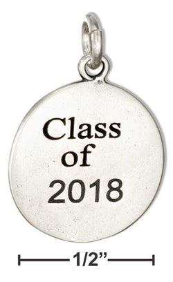 "Sterling Silver Round ""Class Of 2018"" Charm 