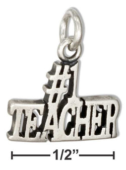 "Sterling Silver ""#1 Teacher"" Message Charm 