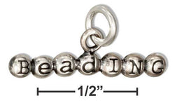 "Sterling Silver 3D ""Beading"" Message Charm 