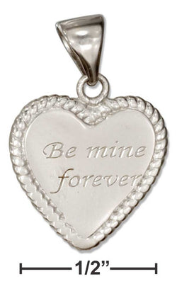 "Sterling Silver Heart Shape ""Be Mine Forever"" Message Pendant 