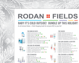 Rodan Fields Holiday Baby it's Cold Outside