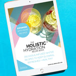 Holistic Hydration Recipe Book - Salubria