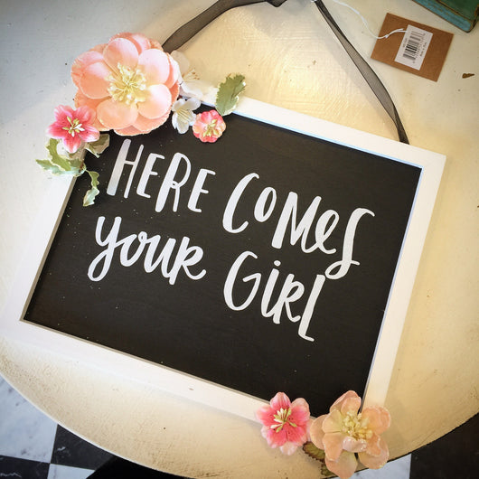 Sign~ Here Comes Your Girl