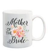 Mother of the Bride or Groom Mug