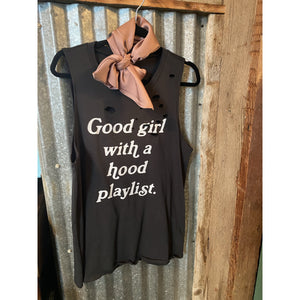 Good Girl, Hood Playlist
