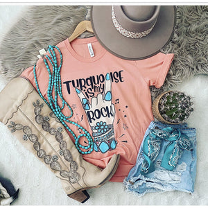 Turquoise Is My Rock Tee (corral)