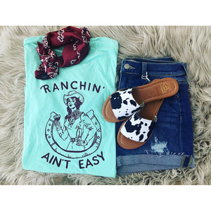 Ranchin Ain't Easy Tee