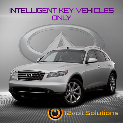 2005-2008 Infiniti FX35 Remote Start Plug and Play Kit (Intelligent Key)
