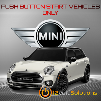 2008-2015 MINI Clubman Plug and Play Remote Start Kit (Push Button Start)