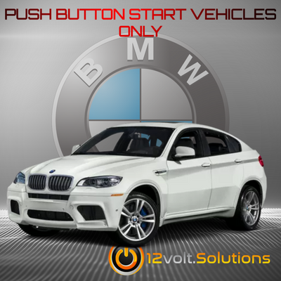 2010-2014 BMW X6 M-Series Plug and Play Remote Start Kit (Push Button Start)