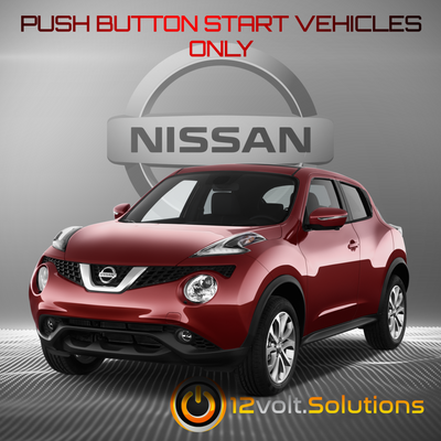 2011-2017 Nissan Juke Remote Start Plug and Play Kit (Push Button Start)