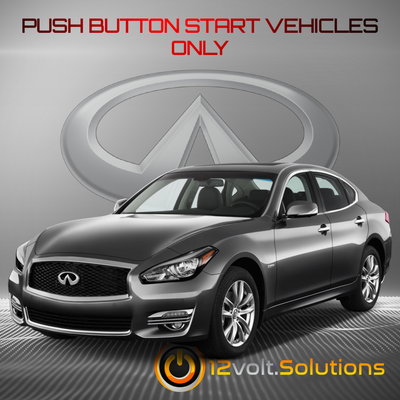 2014-2019 Infiniti Q70 Remote Start Plug and Play Kit (Push Button Start)