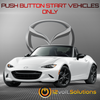2016-2021 Mazda MX-5 Miata  Plug & Play Remote Start Kit (Push Button Start)
