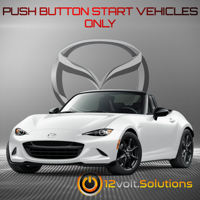 2016-2019 Mazda MX-5 Miata  Plug & Play Remote Start Kit (Push Button Start)
