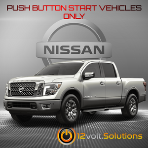 2016-2019 Nissan Titan Remote Start Plug and Play Kit (Push Button Start)
