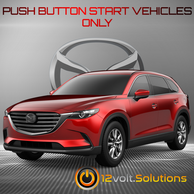 2016-2019 Mazda CX-9 Plug & Play Remote Start Kit (Push Button Start)
