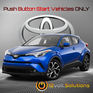 2018-2019 Toyota C-HR Plug & Play Remote Start Kit (Push Button Start)