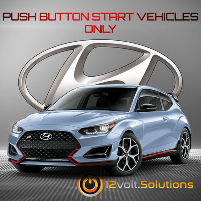 2019-2020 Hyundai Veloster Remote Start Plug and Play Kit (Push Button Start)