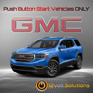 2017-2020 GMC Acadia Plug and Play Remote Start Kit (Push Button Start)