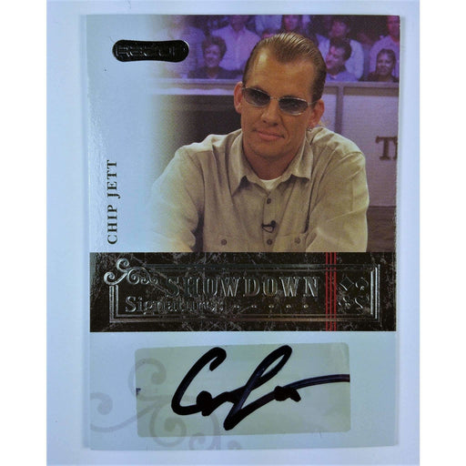 Chip Jett 2006 Razor Poker #A-18 Showdown Signature Poker Trading Card