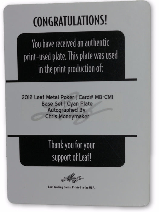 Chris Moneymaker 2012 Leaf Metal Poker MB-CM1 Cyan Printing Plate Autographed 1 of 1 Poker Trading Card