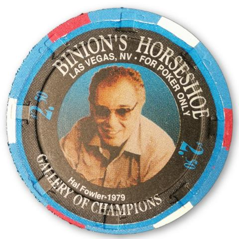 Hal Fowler, 1994 Binions Horseshoe WSOP Gallery of Champions Poker Chip