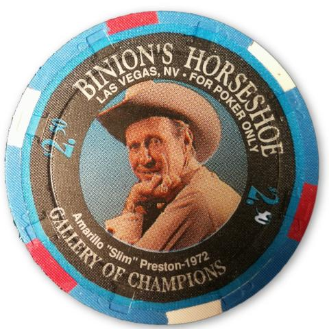 "Amarillo ""Slim"" Preston, 1994 Binions Horseshoe WSOP Gallery of Champions Poker Chip"