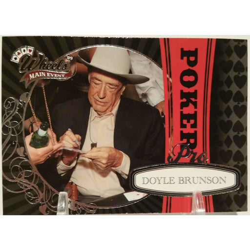 2009 Press Pass Wheels Main Event #81 Doyle Brunson Poker Trading Card