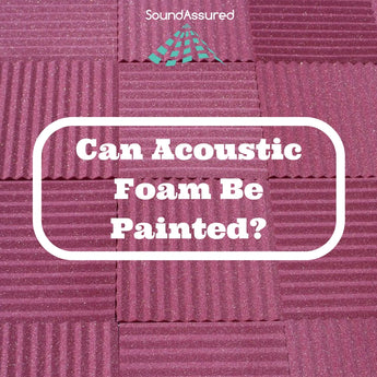 Can Acoustic Foam Be Painted ?