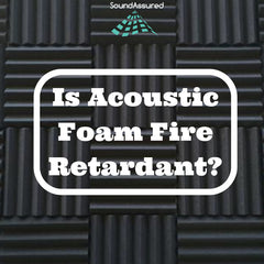 is acoustic foam fire retardant ?