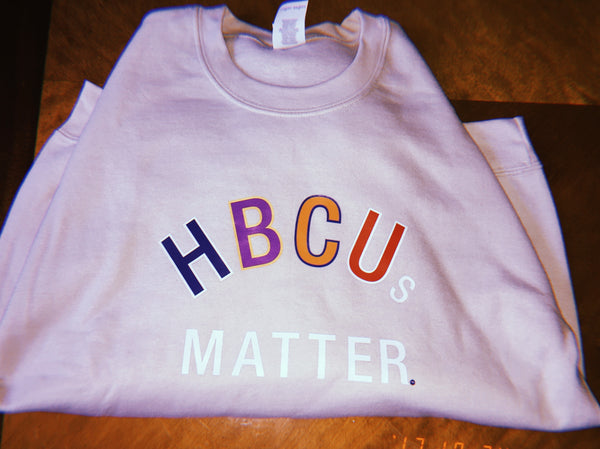 "Sand color  ""Hbcus Matter"" Sweatshirt"