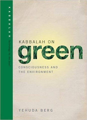 Kabbalah on Green: Consciousness and the Environment (Technology for the Soul) Hardcover