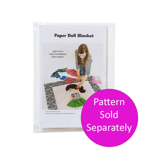 Paper Doll Blanket -  Light Kit for Pattern