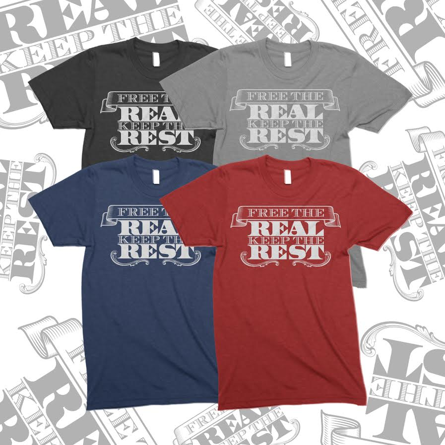 FREE THE REAL KEEP THE REST T SHIRT