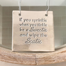 If You Sprinkle ceramic sign - Fabaclay