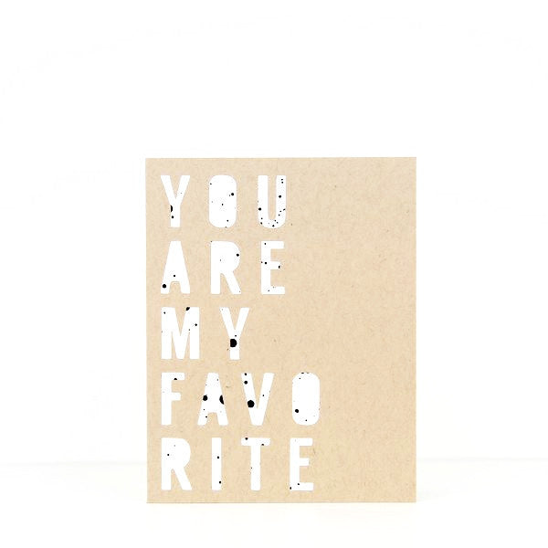 Evermore Paper Co. / Art Print 'You are my favorite' / hand printed / cut outs